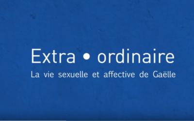Extra Ordinaire. La vie sexuelle et affective de Gaëlle