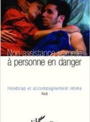 Non-Assistance sexuelle à personne en danger. Handicap et accompagnement intime