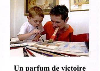 Un parfum de victoire : Avoir un enfant quand on est en situation de handicap
